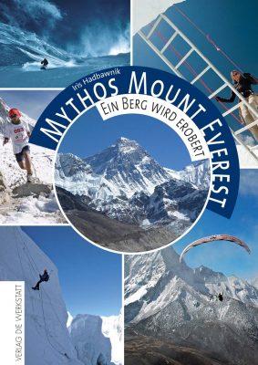 Mythos Mount Everest von Iris Hadbawnik