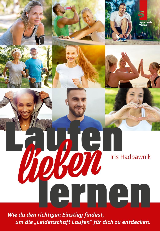 Laufbuch Laufen lieben lernen